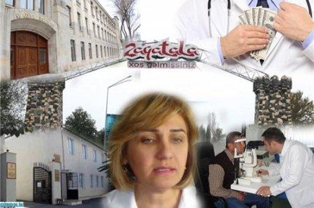 Leyla Seyidəliyeva Zaqatala səhiyyəsini uçuruma sürükləyir